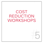 Cost Reduction Workshops
